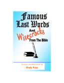 Pdf Famous Last Words and Wisecracks from the Bible