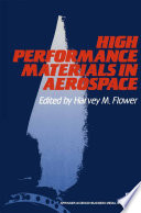 High Performance Materials In Aerospace Book PDF