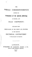 The Whole Correspondence Between the Committee of the Yearly Meeting of Friends and Isaac Crewdson ebook