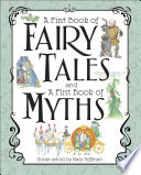 A First Book of Fairy Tales and Myths Box Set