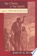 The Christ and the Spirit: Pneumatology