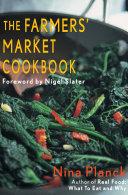 The Farmers  Market Cookbook