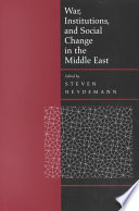War  Institutions  and Social Change in the Middle East