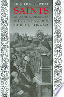 Saints And The Audience In Middle English Biblical Drama