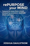 RePURPOSE Your MIND