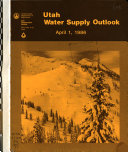 Water Supply Outlook for Utah and Federal state private Cooperative Snow Surveys