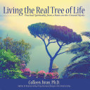 Living the Real Tree of Life