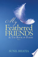 My Feathered Friends & The Book of Poems—Part 1