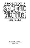 Abortion's Second Victim