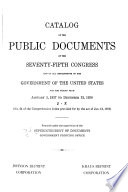 Catalogue of the Public Documents of the     Congress and of All Departments of the Government of the United States for the Period from     to