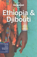 Lonely Planet Ethiopia and Djibouti