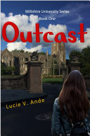 Outcast  Wiltshire University Book 1