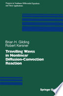 Travelling Waves in Nonlinear Diffusion-Convection Reaction
