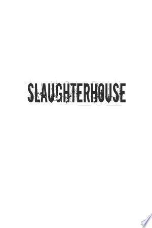 Download Slaughterhouse Free Books - Read Books
