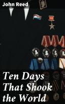 Ten Days That Shook the World Pdf/ePub eBook