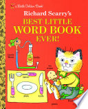 Richard Scarry s Best Little Word Book Ever Book