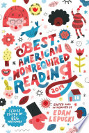 """""""The Best American Nonrequired Reading 2019"""" by Edan Lepucki, 826 National"""