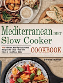 Mediterranean Diet Slow Cooker Cookbook
