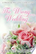 The Wrong Wedding