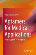 Aptamers for Medical Applications