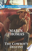 The Cowboy's Destiny (Mills & Boon American Romance) (The Cash Brothers, Book 4)