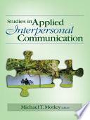 Studies in Applied Interpersonal Communication Book