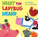 What the Ladybug Heard