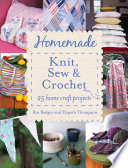 Homemade Knit  Sew and Crochet  25 Home Craft Projects