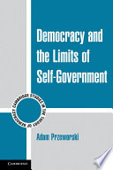Democracy and the Limits of Self Government