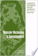 Molecular Mechanisms in Spermatogenesis