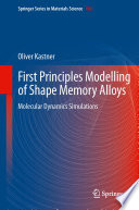 First Principles Modelling of Shape Memory Alloys Book