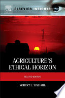 Agriculture's Ethical Horizon