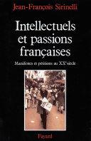 Intellectuels et passions françaises