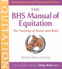 The BHS Manual of Equitation