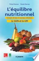 L'équilibre nutritionnel - Concepts de base et nouveaux indicateurs : le SAIN et le LIM