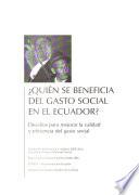 Quién se beneficia del gasto social en el Ecuador?