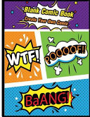 Blank Comic Book   Make Your Own Comic