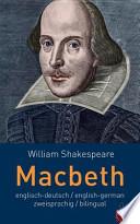 Macbeth. Shakespeare. Englisch-Deutsch / English-German. Zweisprachig / Bilingual