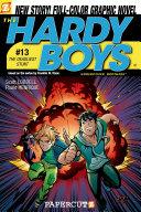 Hardy Boys #13: The Deadliest Stunt