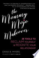 The Mommy Mojo Makeover