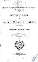 Descriptive List s  of Novels and Tales