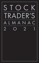 Stock Trader s Almanac 2021
