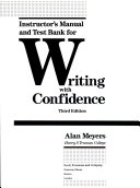 Instructor s manual and test bank for Writing with confidence