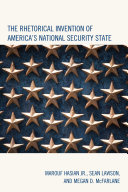 The Rhetorical Invention of America's National Security State Pdf/ePub eBook