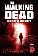Pdf La Route de Woodbury (The Walking Dead, tome 2) Telecharger