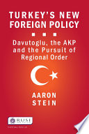 Turkey s New Foreign Policy