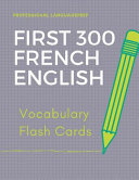 First 300 French English Vocabulary Flash Cards