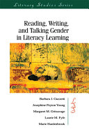 Reading, Writing, and Talking Gender in Literacy Learning