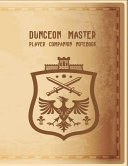 Dungeon Master Player Companion Notebook  RPG Battle Map Grid Paper Workbook   Quad  Hexagon and Blank Lined Pages for Role Playing Gamers