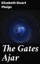 The Gates Ajar [Pdf/ePub] eBook
